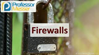 Firewalls - SY0-601 CompTIA Security+ : 3.3