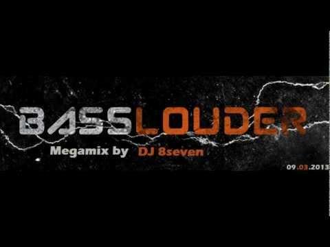 Basslouder Megamix by DJ 8seven