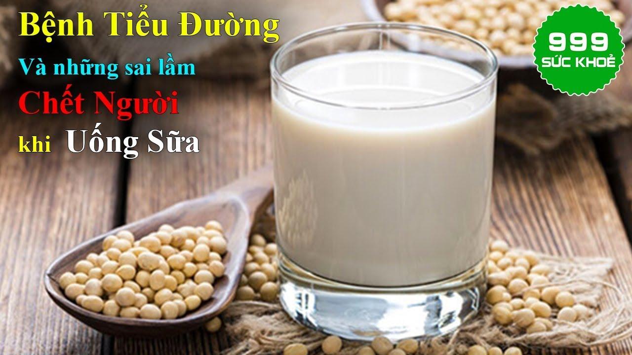 🍀Bệnh Tiểu Đường Và Những Sai Lầm Tai Hại Khi Uống Sữa | Sức Khoẻ 999