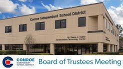 Conroe ISD - Board of Trustees Meeting - October 16, 2018