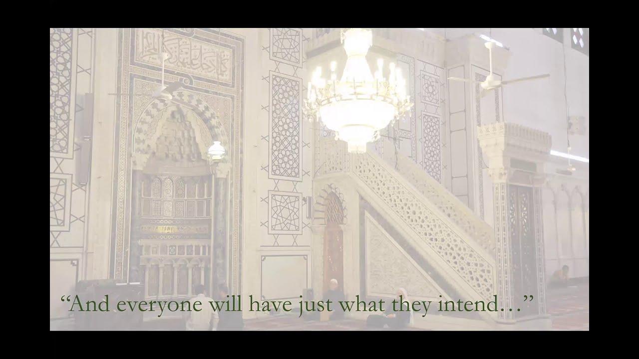 Al-Arba'in al-Nawawiyyah Hadith 1.8 || Shaykh Nafis