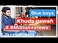 Blue Boy's Banjo Party Khuda Gawah Song 09892780696   09619819324 video
