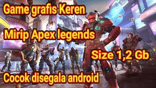 Game mirip Apex Legends!! Size 1,2 gb for all android download di playstore