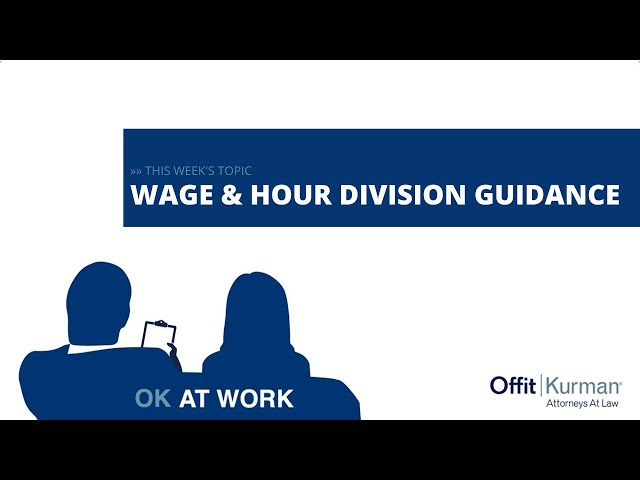 OK At  Work: Wage & Hour Division Guidance