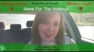 Home for the Holidays - Driving Around Karaoke