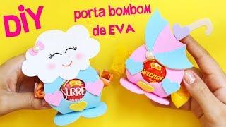 DIY LEMBRANCINHA CHUVA DE AMOR COMO FAZER PORTA BOMBOM CHUVA DE AMOR DE EVA BLOG CRIATIVO
