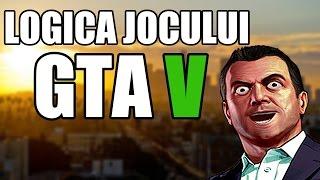 Logica jocului GTA 5 (PARODIE)