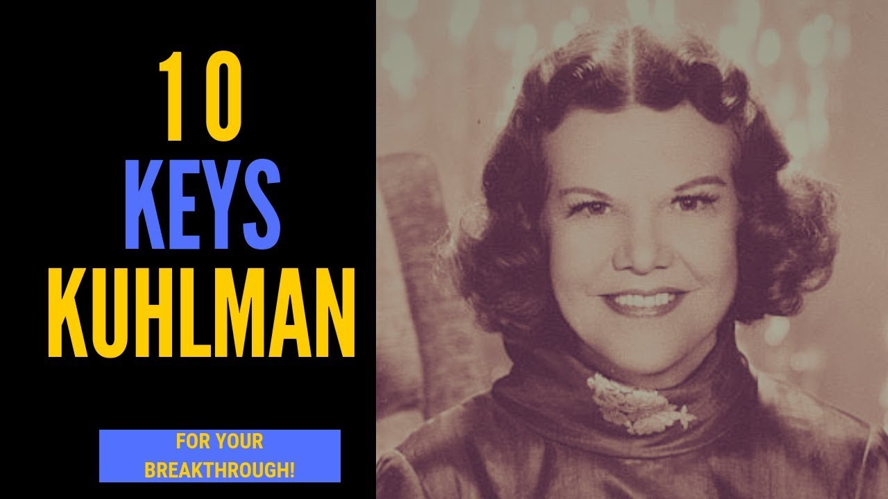 Kathryn Kuhlman (Secrets) - 10 Keys For Your Breakthrough