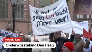 TERUGKIJKEN: Manifestatie onderwijsstaking in Den Haag