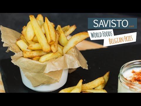 Savisto World Foods: Belgian Fries Recipe | How to Make Frites Belges