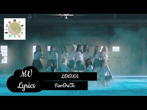 [LYRICS] 이달의 소녀 (LOOΠΔ) - FavOriTe MV (with INDO Sub)