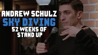 Sky Diving is STUPID - Andrew Schulz - Stand Up Comedy