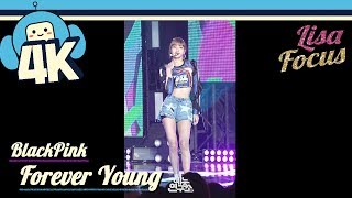 [4K & Focus Cam] Blackpink - Forever Young (Lisa Focus) @Show! Music Core 20180804 블랙핑크 - 포에버 영