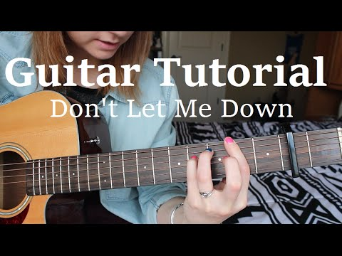 Don't Let Me Down - The Chainsmokers ft. Daya // EASY GUITAR TUTORIAL