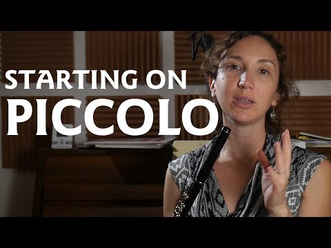 Starting on Piccolo and Tips on Playing Better