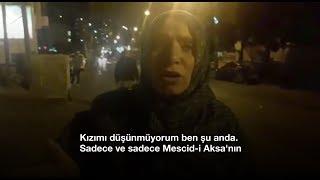 Mescid-i Aksa'da kızı vurulan Türk anneden tüyleri diken diken eden sözler!