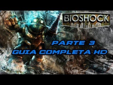 Bioshock 1 - Parte 3 Español | Big Daddies y Little Sisters | Guía Completa HD