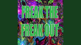 Freak the Freak Out (In the Style of Victorius Cast)