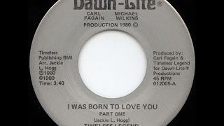 Timeless Legend - I Was Born To Love You