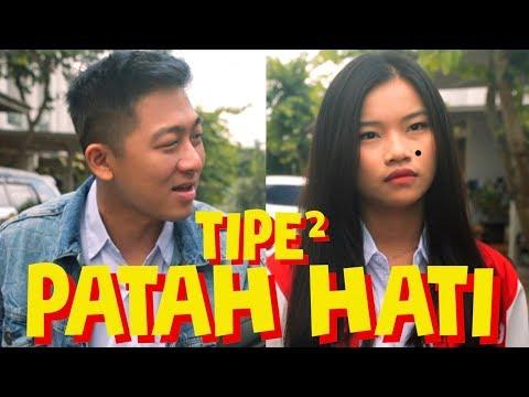 TIPE² PATAH HATI