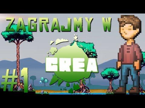 Zagrajmy w Crea #1 - (NIE) TERRARIA, (NIE) STARBOUND?!