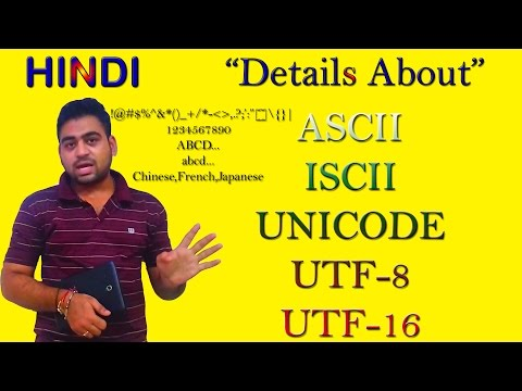 Details About || ASCII || ISCII || UNICODE || UTF-8 || UTF-16 || Hindi