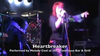 Heartbreaker - Performed by Melody Cool