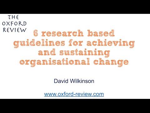 6 (evidence based) guidelines for organisational change