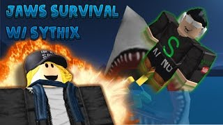 ROBLOX | Jaw's Survival W/ Sythix