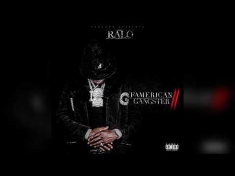 Ralo - Calm Down Ralo [Famerican Gangster 2]