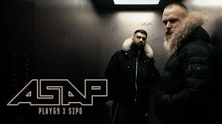 PLAY69 x SIPO - ASAP [ official Video ] prod. by Kyree