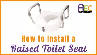 How to Install a Raised Toilet Seat