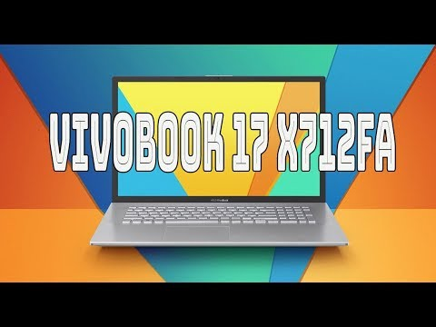 Обзор ноутбука ASUS VivoBook 17 X712FA
