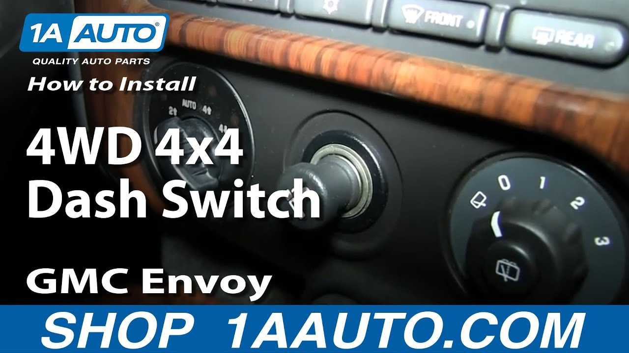 How To Replace Four Wheel Drive Switch 02 06 Gmc Envoy Xl