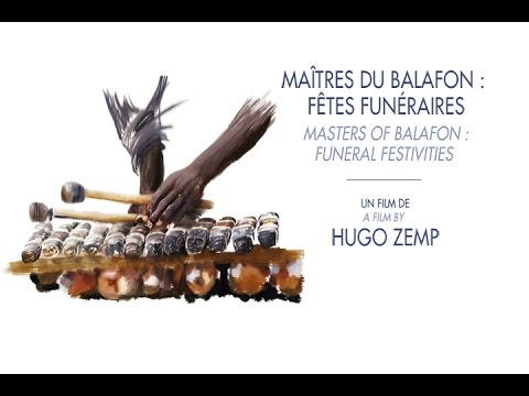 Maîtres du Balafon, Fêtes Funéraires - Extrait