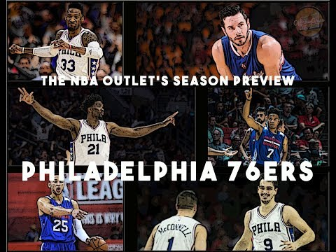 THE NBA OUTLET PREVIEW SERIES: PHILADELPHIA 76ERS