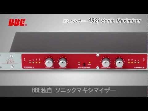 Bbe Sonic Maximizer 482i Demo Doovi