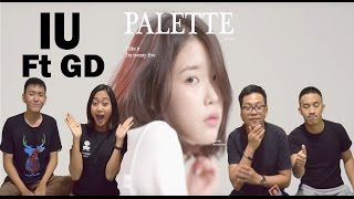 IU - PALETTE ft G-Dragon MV REACTION ( FIRST REACTION WITH GIRL )