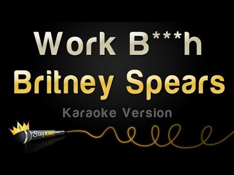 Britney Spears - Work B***h (Karaoke...