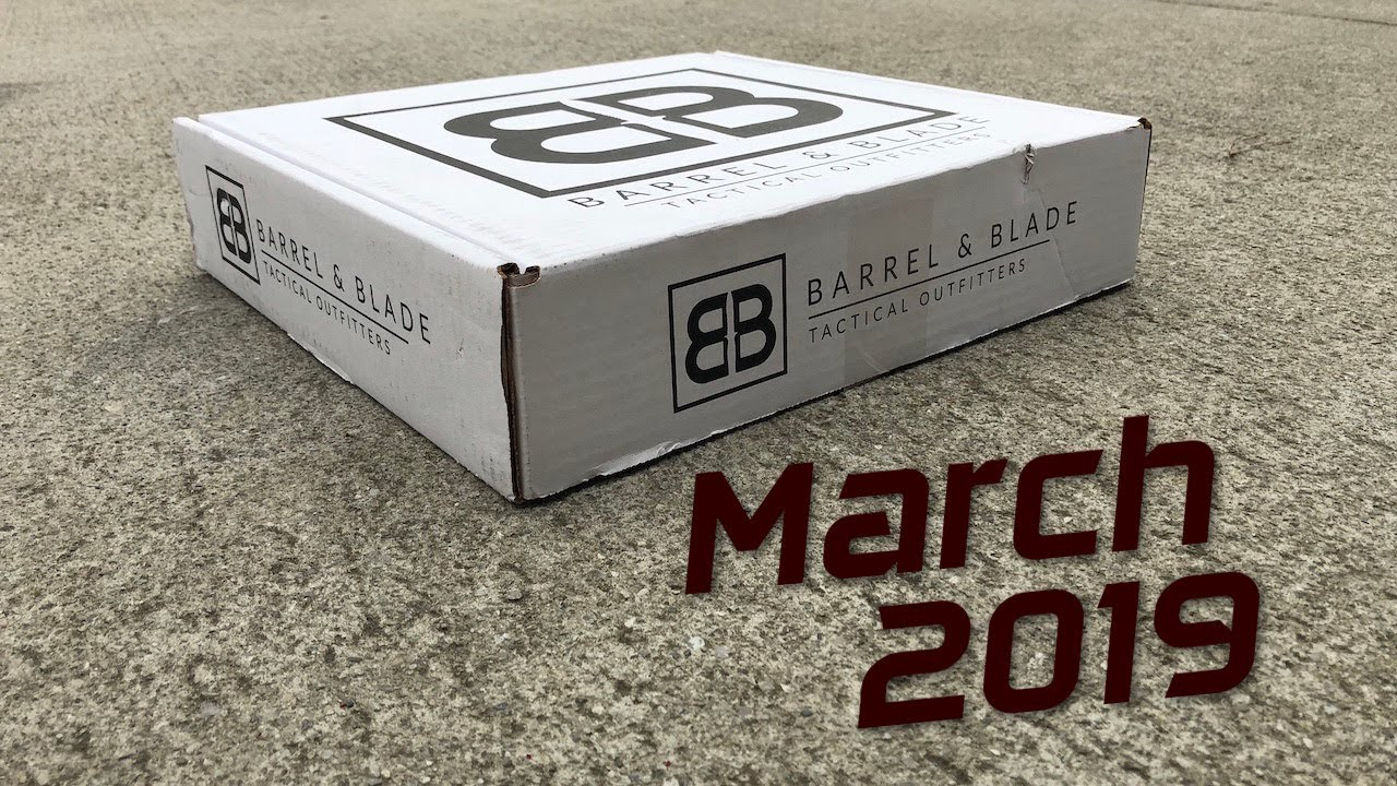 Barrel & Blade Subscription Box: March 2019