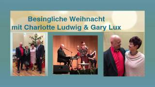 CHARLOTTE LUDWIG & GARY LUX Weihnachtsshow