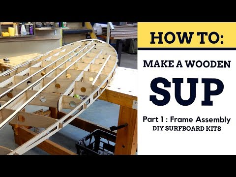 How To Build A Wooden SUP - Frame Assembly [Part 1]