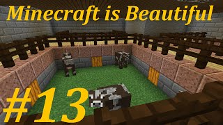 Minecraft is Beautiful: Episode 13 - Animal Farm