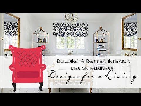Building a Better Interior Design Business