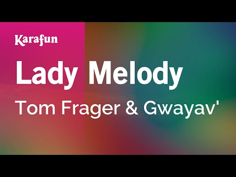 Karaoke Lady Melody - Tom Frager *