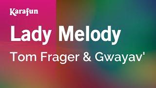 Karaoke Lady Melody - Tom Frager *