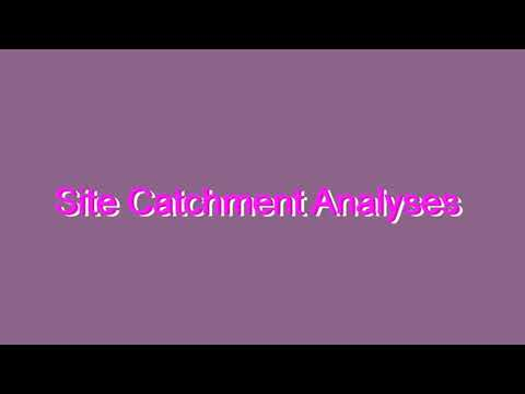 How to Pronounce Site Catchment Analyses