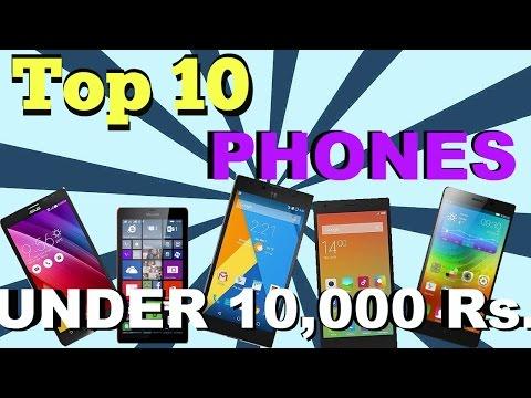 Top 10 Best Smartphones under under Rs. 10000