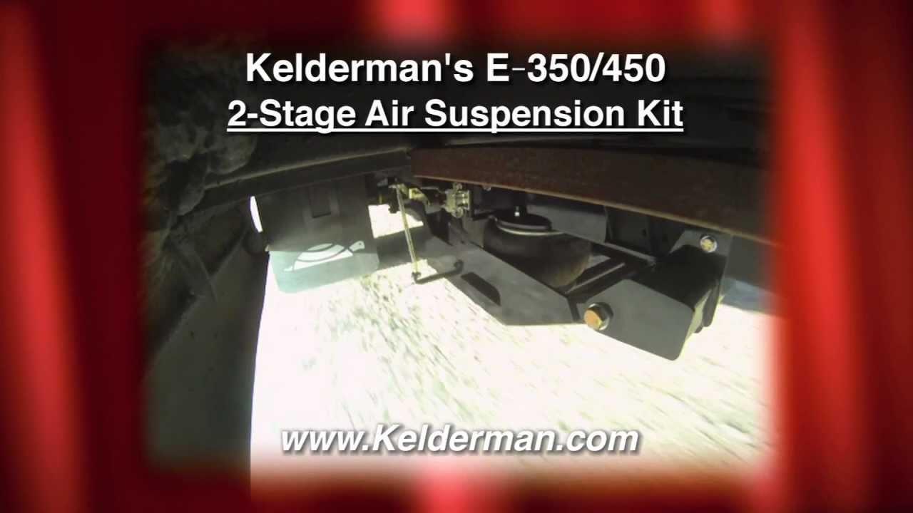 Kelderman 2-Stage Rear Air Supension E-350/450 for Better Trips