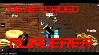 The Retarded Murderer | TMM | ROBLOX | w/ Funsize770, WiseGamingCheetah, and pageys!